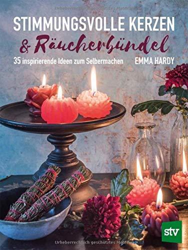 Stimmungsvolle Kerzen & Räucherbündel: 35 inspirierende Ideen zum Selbermachen