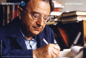 Erich Fromm – zehn Zitate